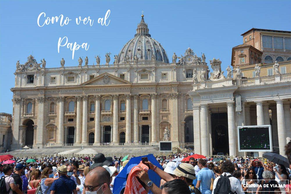 Cómo ver al Papa en el Vaticano